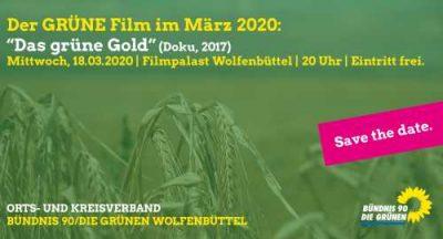 "Fällt aus: Der GRÜNE Film ""Das grüne Gold"""