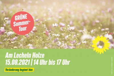 GRÜNE Sommertour: Am Lecheln Holze